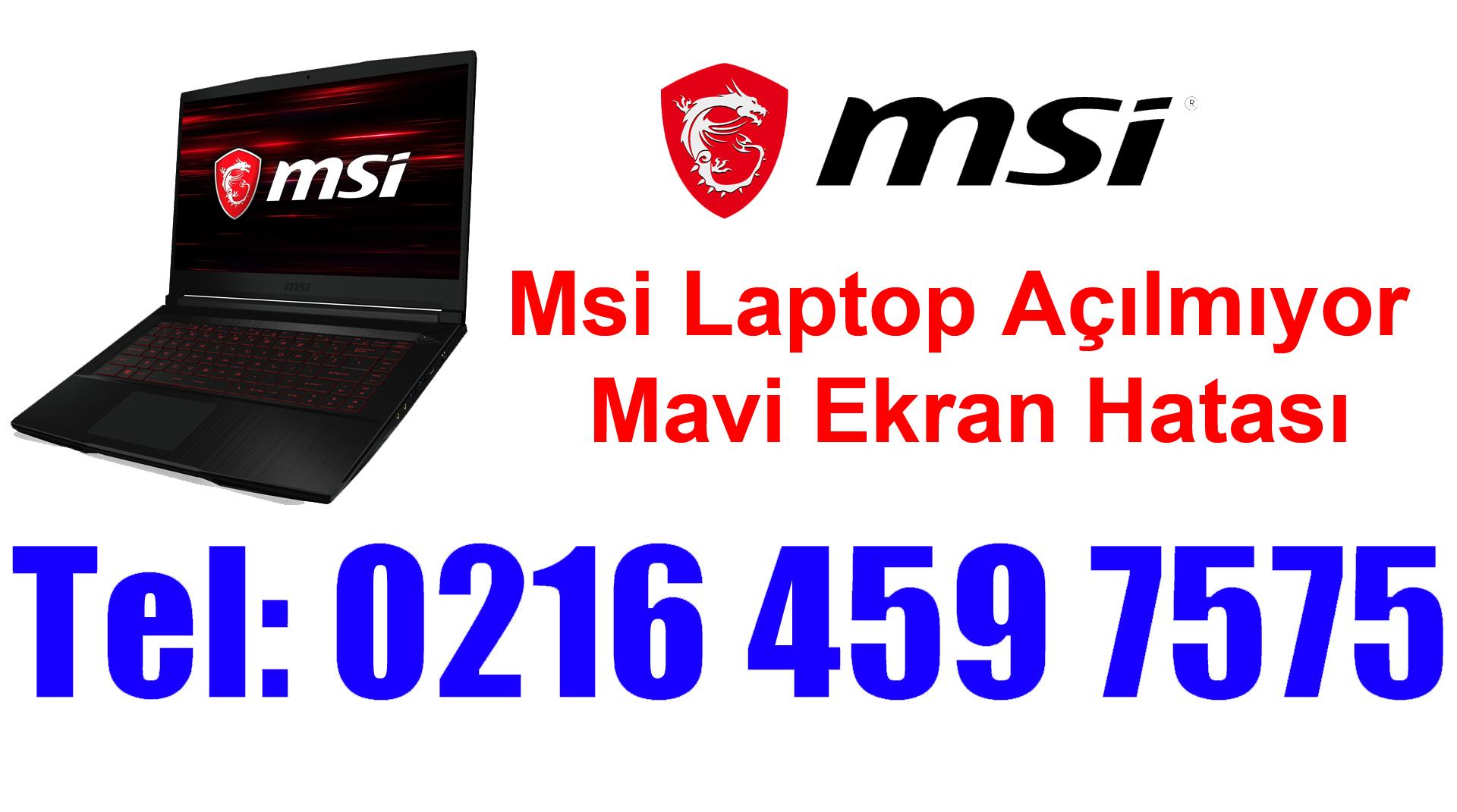 Msi Laptop Açılmıyor Mavi Ekran Hatası