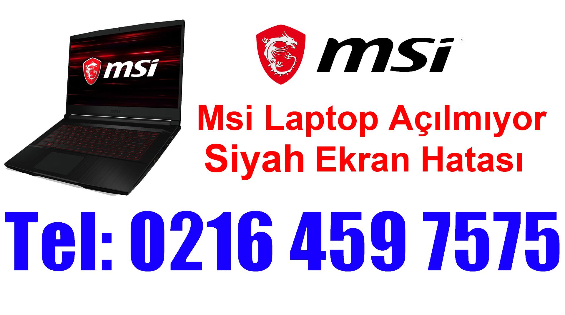 Msi Laptop Siyah Ekran Hatası