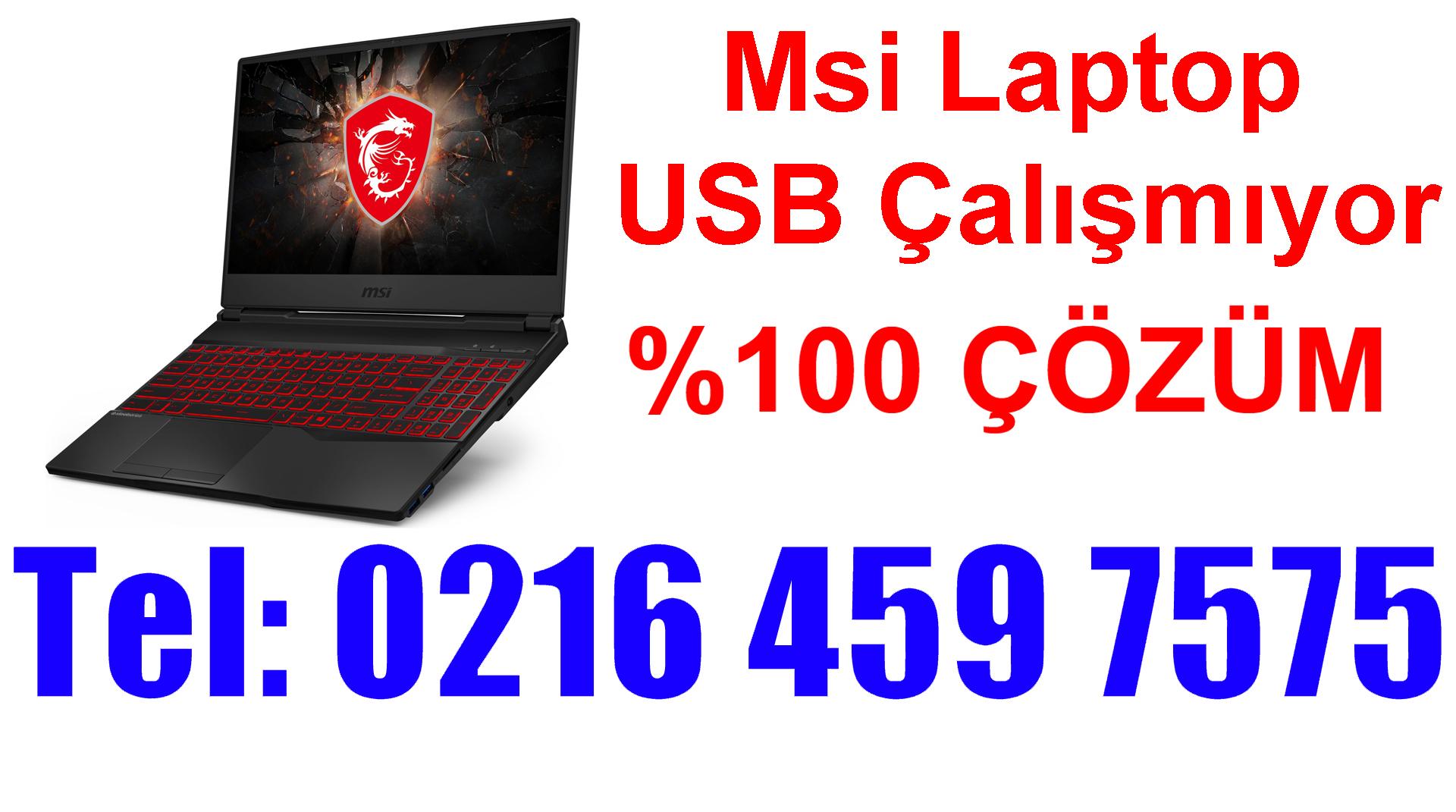 Msi Laptop USB Çalışmıyor