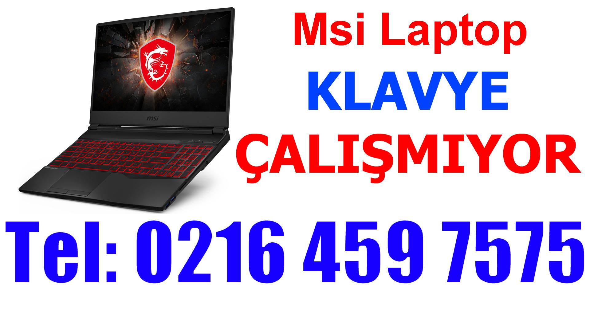 Msi Laptop Klavyesi Çalışmıyor